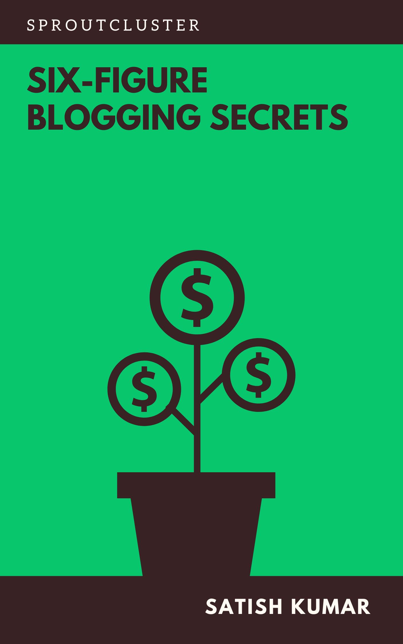 6 Figure Blogging Secrets E-book