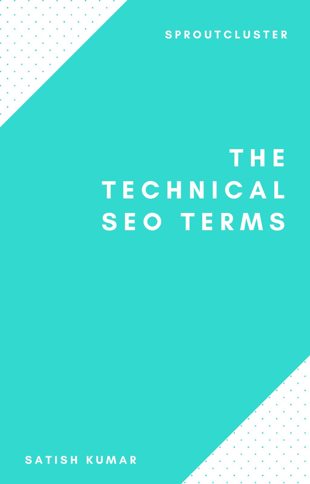 The Technical SEO Terms E-book